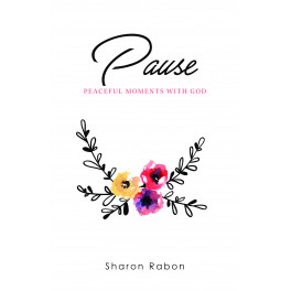 Pause: Peaceful Moments with God