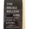 THE BROKE BILLIONAIRE ( POCKETBOOK ) GUIDE TO LIVING