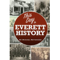 This Day in Everett History
