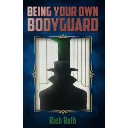 Being Your Own Bodyguard