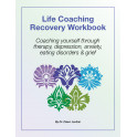 Life Coaching Recovery Workbook