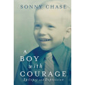 A Boy with Courage